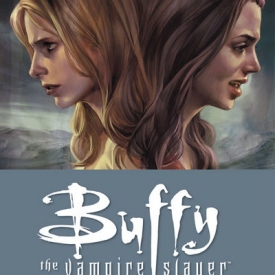 Buffy the Vampire Slayer: Season Eight Vol. 2 – No Future for You TPB