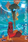Invisible Kingdom Volume 1 TPB