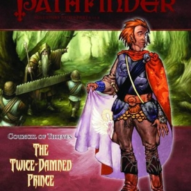Pathfinder Path Council Thieves #6 Twicedamned Prince