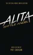 Alita Battle Angel Official Movie HC Novel