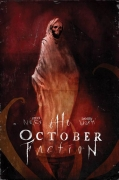 October Faction TPB Vol. 03