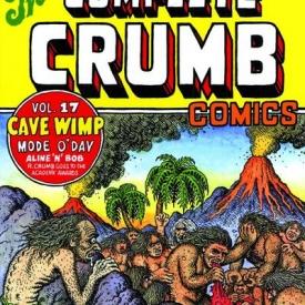 Complete Crumb Comics TPB Vol. 17 Cave Wimp (new Printing)