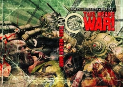 Zombies vs. Robots This Means War Ltd HC Prose